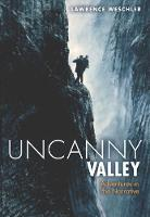 Uncanny Valley: Adventures in the Narrative (Paperback)