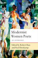 Modernist Women Poets: An Anthology (Hardback)