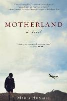 Motherland: A Novel (Paperback)