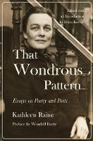 That Wondrous Pattern: Essays on Poetry and Poets (Hardback)