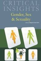 Gender, Sex and Sexuality - Critical Insights (Hardback)