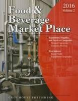 Food & Beverage Market Place: Volume 2 - Suppliers, 2016 (Paperback)