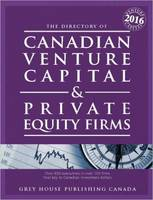 Canadian Venture Capital & Private Equity Firms, 2016 (Paperback)