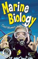 Marine Biology: Cool Women Who Dive (Hardback)