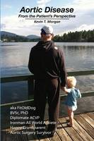 Aortic Disease from the Patient's Perspective (Paperback)