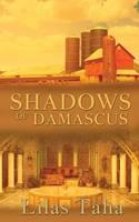 Shadows of Damascus (Paperback)