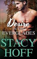 Desire in the Everglades (Paperback)
