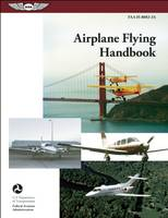 Airplane Flying Handbook: FAA-H-8083-3A (Paperback)