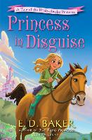 Princess in Disguise: A Tale of the Wide-Awake Princess - The Wide-Awake Princess (Paperback)