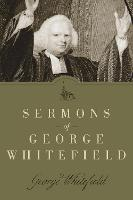 Sermons of George Whitefield (Paperback)