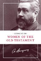 Sermons on Women of the Old Testament (Paperback)