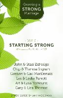 Growing a Strong Marriage: Starting Strong (Paperback)