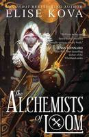 The Alchemists of Loom (Hardback)