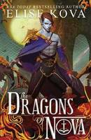 The Dragons of Nova (Hardback)