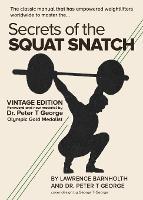 Secrets of the Squat Snatch (Paperback)