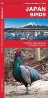 Japan Birds: A Folding Pocket Guide to Familiar Species