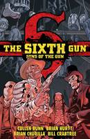 The Sixth Gun: Sons of the Gun (Paperback)