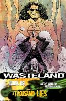 Wasteland Volume 9: A Thousand Lies (Paperback)