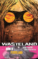 Wasteland Volume 11: Floodland (Paperback)