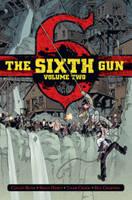 The Sixth Gun Deluxe Edition Volume 2 (Hardback)