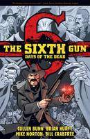 The Sixth Gun: Days of the Dead (Paperback)
