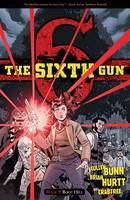 The Sixth Gun Volume 9: Boot Hill (Paperback)