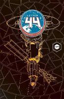 Letter 44 Volume 4: Saviors (Paperback)