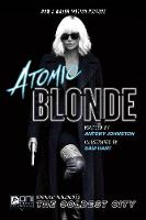 Atomic Blonde: The Coldest City (Paperback)