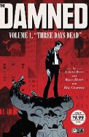 The Damned Volume 1: Three Days Dead (Paperback)