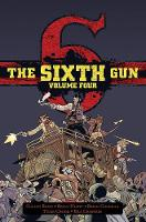 The Sixth Gun Hardcover Volume 4 (Hardback)