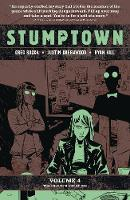 Stumptown, Vol. 4: The Case of a Cup of Joe (Paperback)