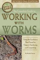 Complete Guide to Working with Worms