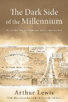 The Dark Side of the Millennium (Paperback)