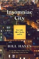 Insomniac City: New York, Oliver, and Me (Paperback)