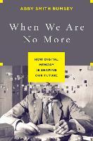 When We Are No More