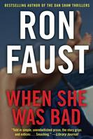 When She Was Bad (Paperback)