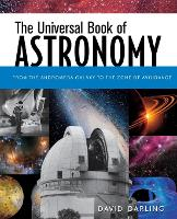 The Universal Book of Astronomy: From the Andromeda Galaxy to the Zone of Avoidance (Paperback)