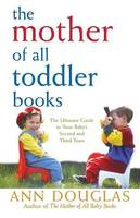 The Mother of All Toddler Books - Mother of All 1 (Hardback)