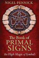 Book of Primal Signs: The High Magic of Symbols (Paperback)