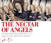 The Nectar of Angels - The Arrowsmith Saga - Book 1 (CD-Audio)