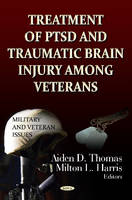 Treatment of PTSD & Traumatic Brain Injury Among Veterans