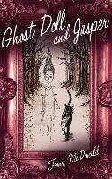 Ghost Doll and Jasper (Hardback)