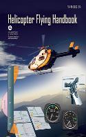 Helicopter Flying Handbook (Paperback)