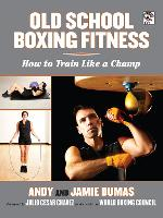 Old School Boxing Fitness: How to Train Like a Champ (Paperback)