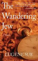 The Wandering Jew: A Novel (Paperback)