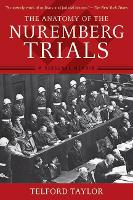 The Anatomy of the Nuremberg Trials