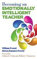 Becoming an Emotionally Intelligent Teacher (Paperback)