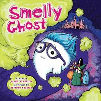 Smelly Ghost (Hardback)