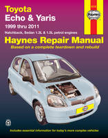 Toyota Echo/Yaris Automotive Repair Manual: 1999-2011 (Paperback)