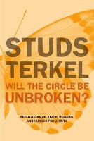 Will The Circle Be Unbroken?: Reflections on Death, Rebirth, and Hunger for a Faith (Paperback)